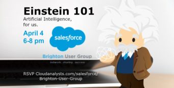 Salesforce Einstein 101: Artificial Intelligence made simple