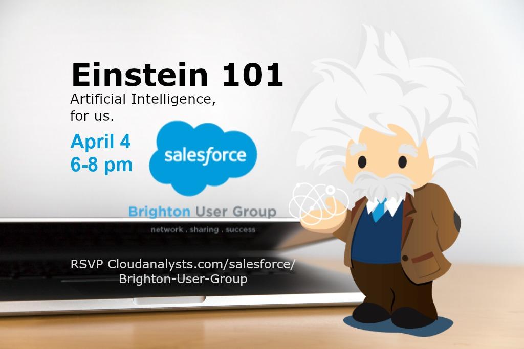 Salesforce Einstein 101: Artificial Intelligence made simple