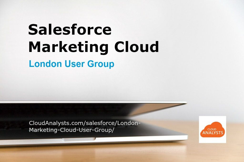 salesforce-marketing-cloud-london-user-group
