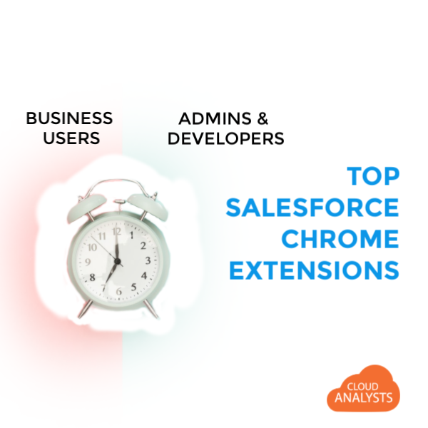 Top Salesforce Chrome Extensions 2019