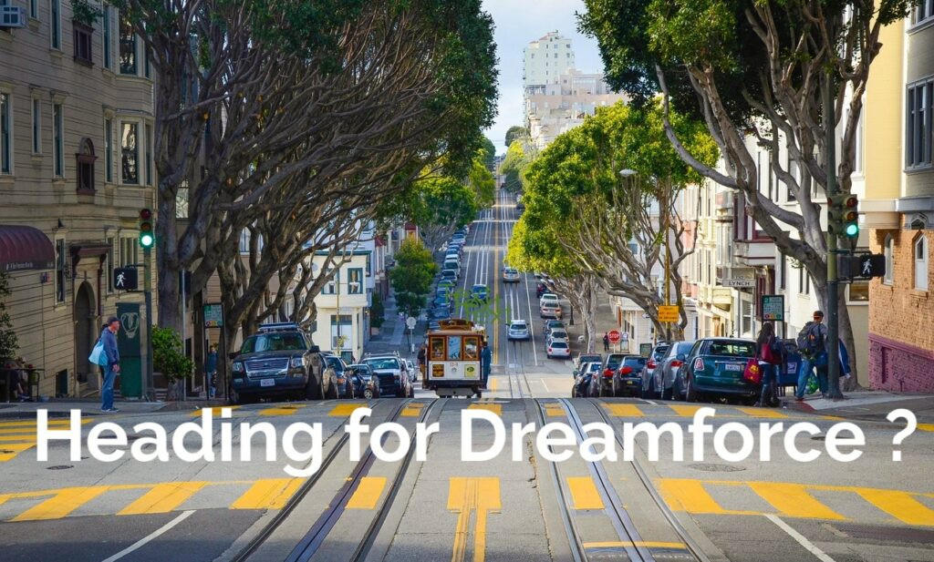 5 Tips to Get the Most out of Dreamforce