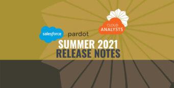 Salesforce-Pardot-Release-Notes-Summer-2021