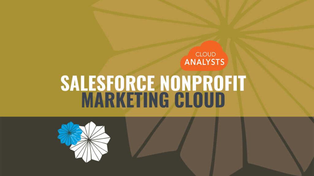 Salesforce Nonprofit Marketing Cloud
