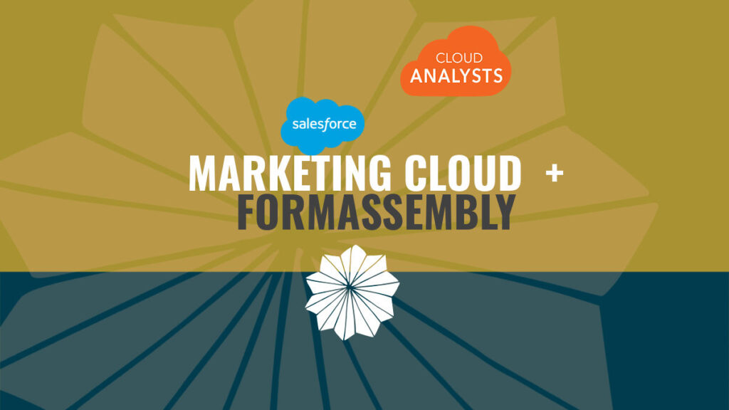 FormAssembly - Salesforce Marketing Cloud: a Match Made in Heaven?