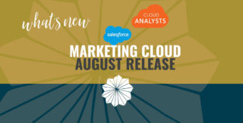 Salesforce Marketing Cloud August Release